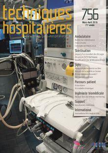 Revue Techniques hospitalières n°756 mars-avril 2016