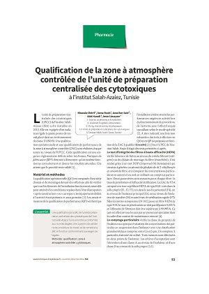 Qualification de la zone à atmosphère contrôlée de l'unité de préparation centralisée des cytotoxiques à l'institut Salah-Azaiez, Tunisie