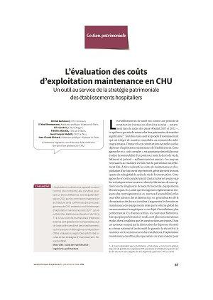 L'évaluation des coûts d'exploitation maintenance en CHU. Un outil au service de la stratégie patrimoniale des établissements