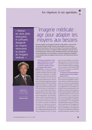 Les réponses à vos questions - Imagerie médicale : agir pour adapter les moyens aux besoins