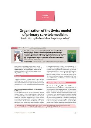Organization of the Swiss model of primary care telemedicine. Is adoption by the French health system possible?