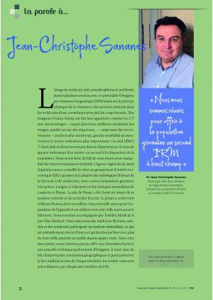 [accès libre] La parole à Dr Jean-Christophe Sananes « Nous nous sommes réunis pour offrir à la population girondine un second IRM à haut champ »