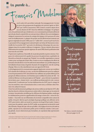* La parole à François Madelmont - point commun des projets médicaux et soignants, l'exigence de renforcement de la qualité du parcours soigant