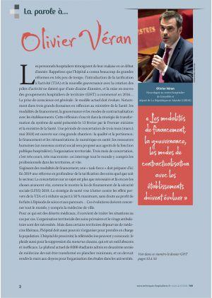 * La parole à Olivier Véran, Neurologue au centre hospitalier de Grenoble - « Les modalités de financement, la gouvernance, les modes de contractualisation avec les établissements doivent évoluer »
