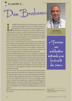 * La parole à Dan Benhamou, Président de l'Institut Qualité et Sécurité en santé (IQS). « Favoriser une mobilisation nationale pour la sécurité des soins »