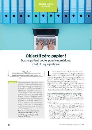 Objectif zéro papier ! Dossier patient : opter pour le numérique, c'est plus que pratique