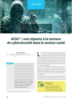 ACSS * : une réponse à la menace de cybersécurité dans le secteur santé