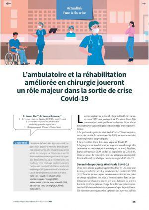 L'ambulatoire et la réhabilitation améliorée en chirurgie joueront un rôle majeur dans la sortie de crise Covid-19