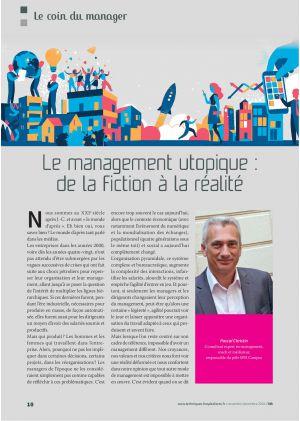 Le management utopique : de la fiction à la réalité - Pascal Christin. Consultant expert en management, coach et médiateur