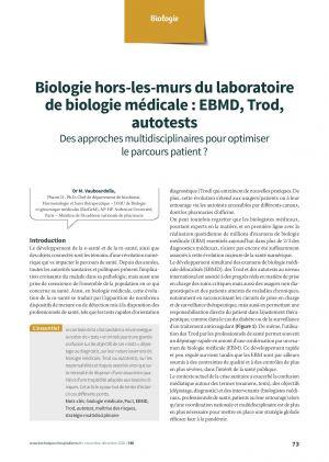 Biologie hors-les-murs du laboratoire de biologie médicale : EBMD, Trod, autotests Des approches multidisciplinaires pour optimiser le parcours patient ?